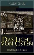 eBook: Das Licht von Osten (Historischer Roman)