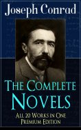 ebook: The Complete Novels of Joseph Conrad - All 20 Works in One Premium Edition