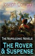 ebook: The Napoleonic Novels: The Rover & Suspense