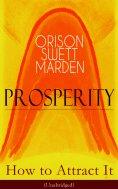eBook: Prosperity - How to Attract It (Unabridged)