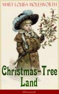 eBook: Christmas-Tree Land (Illustrated)