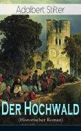 eBook: Der Hochwald (Historischer Roman)