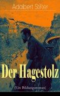 eBook: Der Hagestolz (Ein Bildungsroman)