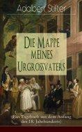 eBook: Die Mappe meines Urgroßvaters (Ein Tagebuch aus dem Anfang des 18. Jahrhunderts)