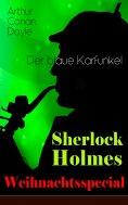 eBook: Sherlock Holmes Weihnachtsspecial - Der blaue Karfunkel