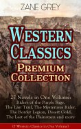 eBook: Western Classics Premium Collection - 27 Novels in One Volume
