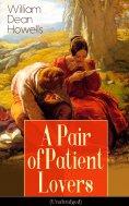 eBook: A Pair of Patient Lovers (Unabridged)
