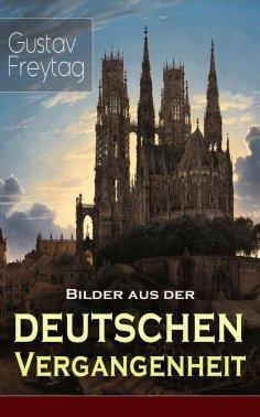 eBook: Bilder aus der deutschen Vergangenheit