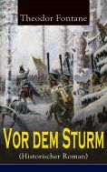 eBook: Vor dem Sturm (Historischer Roman)