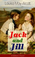 eBook: Jack and Jill (Children's Classic)