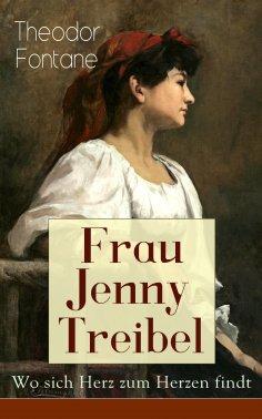 ebook: Frau Jenny Treibel - Wo sich Herz zum Herzen findt