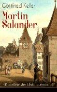 ebook: Martin Salander (Klassiker des Heimatromans)