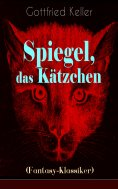 ebook: Spiegel, das Kätzchen (Fantasy-Klassiker)