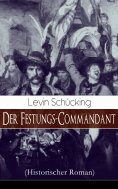 eBook: Der Festungs-Commandant (Historischer Roman)