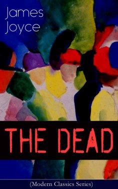 eBook: THE DEAD (Modern Classics Series)