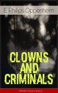 ebook: CLOWNS AND CRIMINALS (Thriller Classics Series)