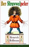 ebook: Der Struwwelpeter (Bilderbuch Klassiker mit den Original-Illustrationen)