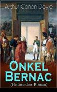 eBook: Onkel Bernac (Historischer Roman)