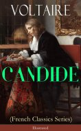eBook: CANDIDE (French Classics Series) - Illustrated