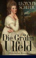 eBook: Die Gräfin Ulfeld (Historischer Roman)