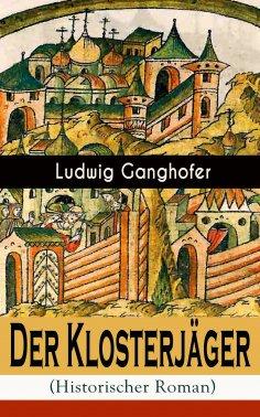 eBook: Der Klosterjäger (Historischer Roman)