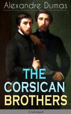 eBook: THE CORSICAN BROTHERS (Unabridged)