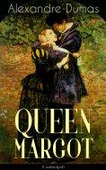 eBook: QUEEN MARGOT (Unabridged)