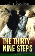 ebook: THE THIRTY-NINE STEPS (Spy Thriller Classic)