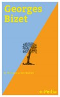 ebook: e-Pedia: Georges Bizet