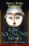 ebook: King Solomon's Mines (Lost World Classic) – Unabridged