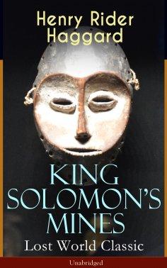 ebook: King Solomon's Mines (Lost World Classic) – Unabridged