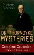 eBook: DR. THORNDYKE MYSTERIES – Complete Collection: 21 Novels & 40 Short Stories (Illustrated)