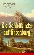 eBook: Die Schloßkinder auf Rabenburg