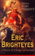 ebook: Eric Brighteyes (A Novel of Viking Age Iceland)
