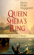 ebook: Queen Sheba's Ring (Adventure Classic)