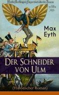 eBook: Der Schneider von Ulm (Historischer Roman)