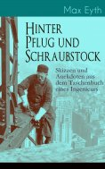 eBook: Hinter Pflug und Schraubstock - Skizzen und Anekdoten aus dem Taschenbuch eines Ingenieurs