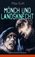 eBook: Mönch und Landsknecht (Historischer Krimi)