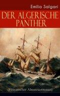 eBook: Der algerische Panther (Historischer Abenteuerroman)