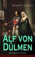 eBook: Alf von Dülmen (Historischer Roman)