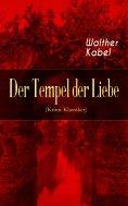 eBook: Der Tempel der Liebe (Krimi-Klassiker)