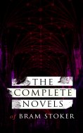 eBook: The Complete Novels of Bram Stoker