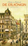 ebook: Die Erlkönigin (Historischer Roman)
