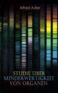 eBook: Studie über Minderwertigkeit von Organen