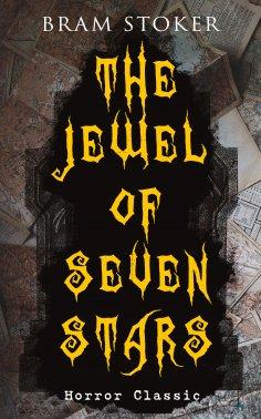ebook: THE JEWEL OF SEVEN STARS (Horror Classic)