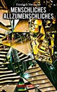 eBook: Menschliches, Allzumenschliches (Band 1&2)