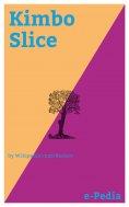 ebook: e-Pedia: Kimbo Slice
