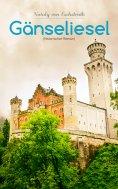 eBook: Gänseliesel (Historischer Roman)