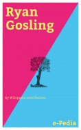 ebook: e-Pedia: Ryan Gosling