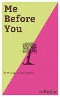 ebook: e-Pedia: Me Before You